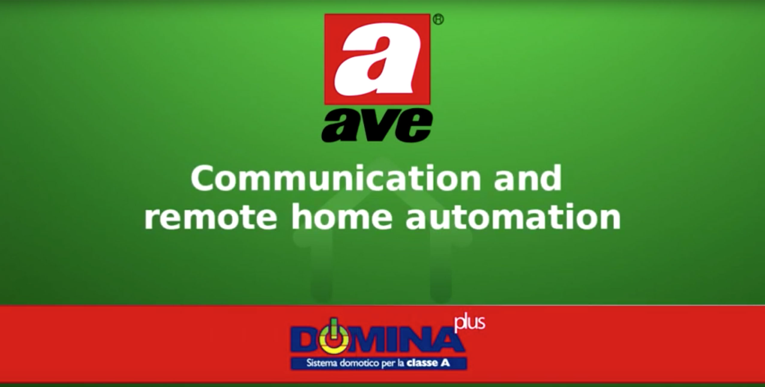 Video Home automation AVE DOMINA plus - Communication and remote home automation Video