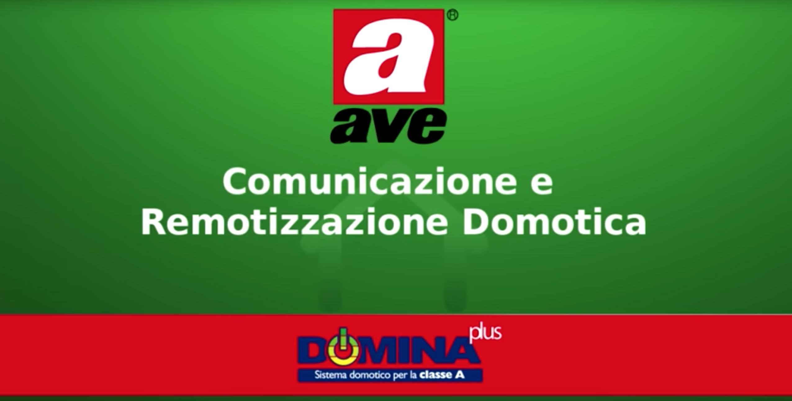 Comunicazione remotizzazione domotica AVE